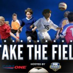 Take The Field with Fox Soccer and Cable One