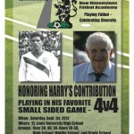 Harry Keough Memorial 4v4 Tournament in St Louis over Labor Day